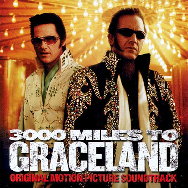 Саундтрек/Soundtrack 3000 Miles to Graceland | Various Artists (2001) 3000 миль до Грейслэнда