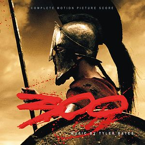Саундтрек/Soundtrack 300 (Collector's Edition) Tyler Bates (2007