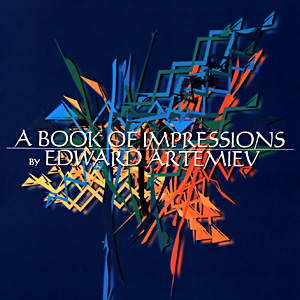 A Book of Impressions | Edward Artemyev (2000)  A Book of Impressions | Эдуард Артемьев