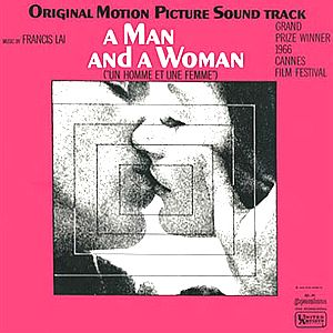 Саундтрек/Soundtrack A Man and a Woman