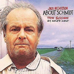 Саундтрек/Soundtrack About Schmidt