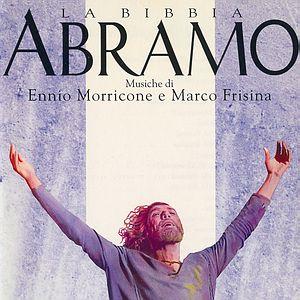Саундтрек/Soundtrack  Abraham (La Bibbia, Abramo) | Ennio Morricone, Marco Frisina (1994) Авраам | Эннио Морриконе, Марко Фризина