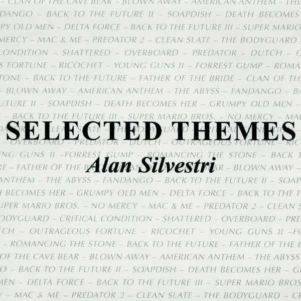Саундтрек/Soundtrack Alan Silvestri Selected Themes (Promotional Release) | Alan Silvestri (1996)  Алан Сильвестри