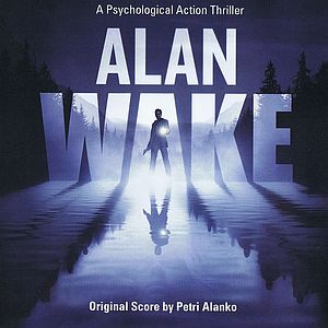 Саундтрек/Soundtrack Alan Wake | Petri Alanko (2010) Алан Уэйк | Петри Аланко