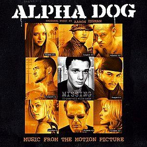 Саундтрек/Soundtrack к Alpha Dog