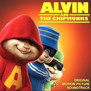 Саундтрек/Soundtrack Alvin and the Chipmunks