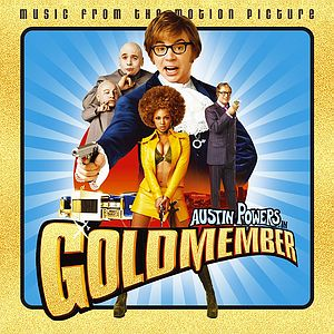 Саундтрек/Soundtrack Austin Powers in Goldmember (2002) Остин Пауэрс: Голдмембер