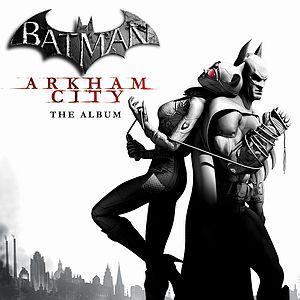 Саундтрек/Soundtrack Batman: Arkham City  (2011)  Бэтмен: Аркхем сити