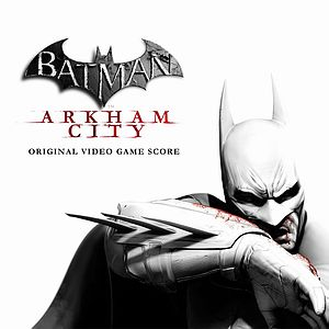 Саундтрек/Soundtrack Batman: Arkham City | Nick Arundel, Ron Fish (2011) Музыка из игры | Бэтмен: Аркхем сити | Ник Арундел, Рон Фиш