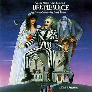 Саундтрек/Soundtrack Beetle Juice | Danny Elfman (1988) | Битлджус (Жучиный сок) | Дэнни Эльфман