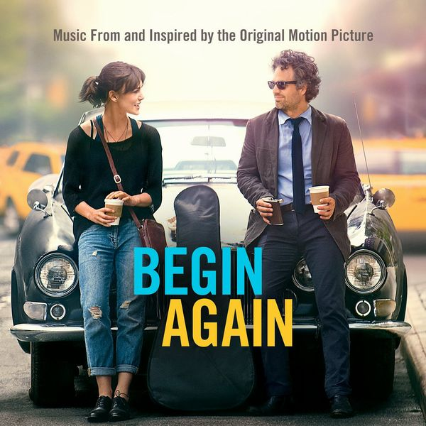 Саундтрек/Soundtrack Begin Again | Various Artists (2013) Хоть раз в жизни | Разные исполнители