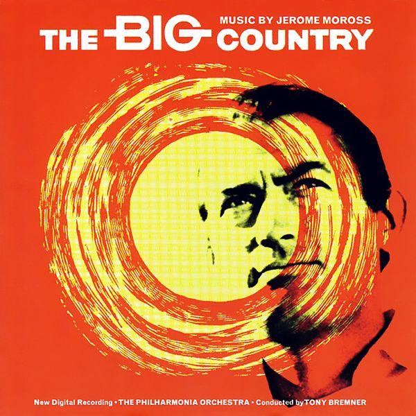 Саундтрек/Soundtrack Big Country, The | Jerome Moross (1958) Большая страна | Джером Моросс
