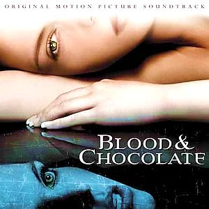 Саундтрек/Soundtrack Blood & Chocolate