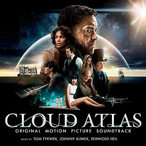 Саундтрек/Soundtrack Cloud Atlas | Johnny Klimek, Reinhold Heil, Tom Tykwer (2012) Облачный атлас