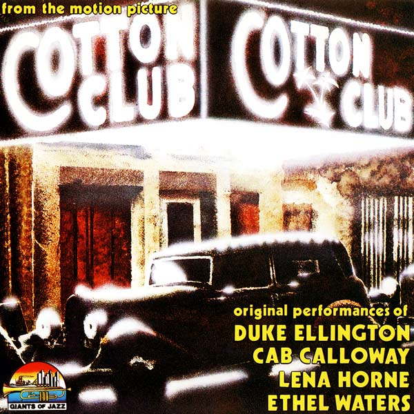 Саундтрек/Soundtrack Cotton Club, The | Various Artists (1984) Саундтрек | Клуб