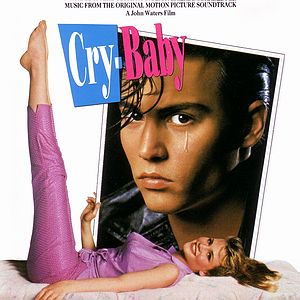 Саундтрек/Soundtrack Cry-Baby (1990)| Плакса