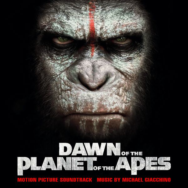 Саундтрек/Soundtrack Soundtrack | Dawn of the Planet of the Apes | Michael Giacchino  | Планета обезьян: Революция | Майкл Гьяччино