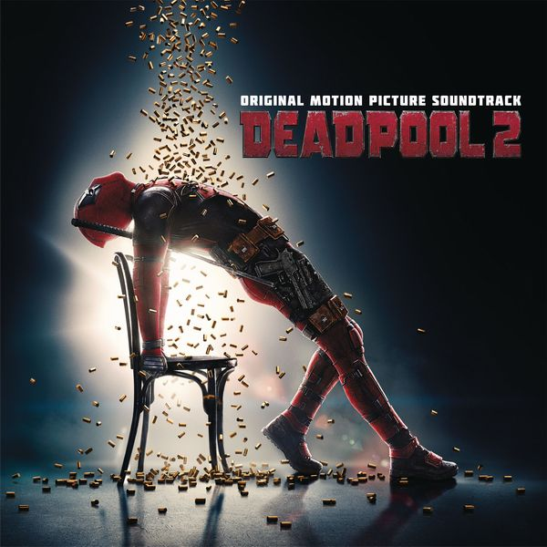 Саундтрек/Soundtrack Deadpool 2 | Various Artists 2018