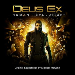 Саундтрек/Soundtrack Deus Ex: Human Revolution | Michael McCann (2011) Майкл МакКанн