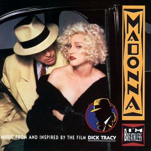 Саундтрек/Soundtrack I'm Breathless: Music from and Inspired by the film Dick Tracy | Madonna (1990) Музыка из фильма Дик Трэйси | Мадонна