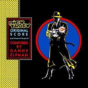 Саундтрек/Soundtrack Score | Dick Tracy | Danny Elfman (1990)  Музыка из фильма | Дик Трэйси | Дэнни Эльфман