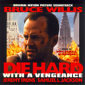 Die Hard: With A Vengeance soundtrack