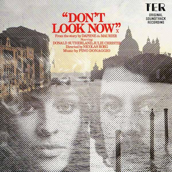 Саундтрек/Soundtrack Don't Look Now | Pino Donaggio (1973) А теперь не смотри | Пино Донаджио