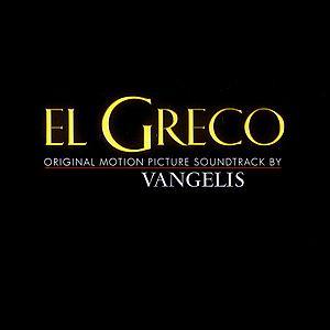 Саундтрек/Soundtrack El Greco | Vangelis (2007) Эль Греко | Вангелис