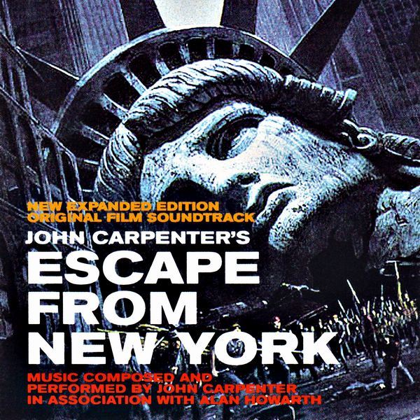 Саундтрек/Soundtrack Escape From New York [Expanded Edition] | John Carpenter, Alan Howarth (1981) Побег из Нью-Йорка | Джон Карпентер, Алан Ховарт