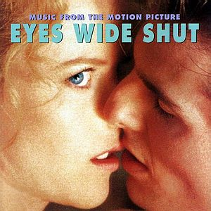 Саундтрек/Soundtrack Eyes Wide Shut | Gyorgy Ligeti, Dimitri Shostakovich, Jocelyn Pook (1999) С широко закрытыми глазами