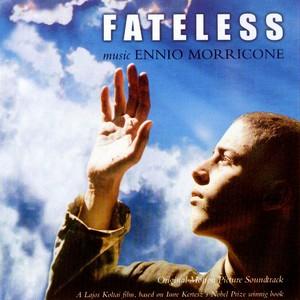 Саундтрек/Soundtrack Soundtrack | Fateless (Sorstalanság) | Ennio Morricone (2005) Без судьбы | Эннио Морриконе
