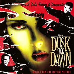 Саундтрек/Soundtrack From Dusk Till Dawn