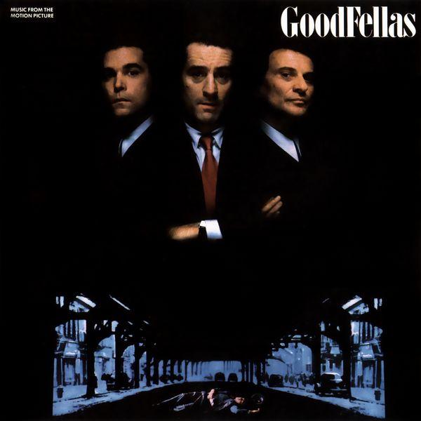 Саундтрек/Soundtrack Goodfellas | Various Artists (1990) Славные парни | Разные исполнители
