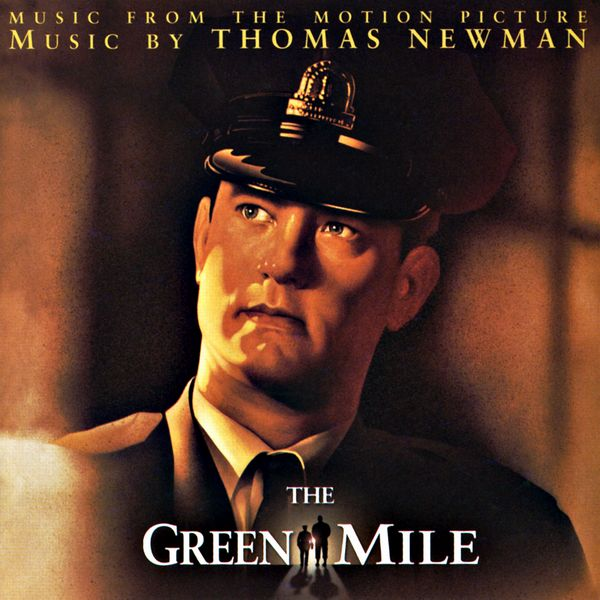Саундтрек/Soundtrack Green Mile, The | Thomas Newman (1999) Зелёная миля | Томас Ньюман