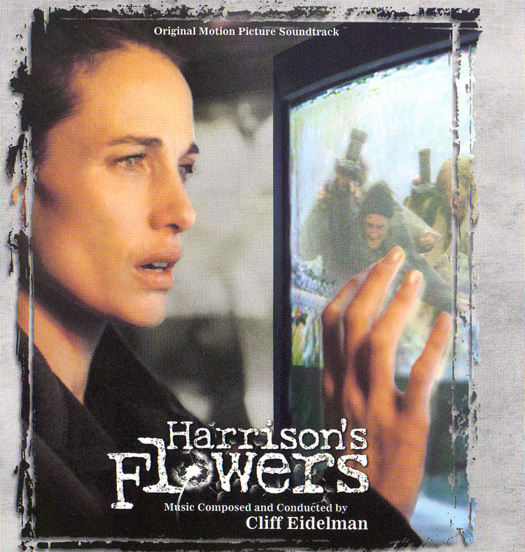 Саундтрек/Soundtrack Harrison's Flowers | Cliff Eidelman (2000) Спасти Хэррисона | Клифф Айделмен