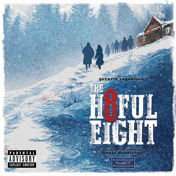 Саундтрек/Soundtrack Quentin Tarantino's The Hateful Eight | Ennio Morricone (2015) Омерзительная восьмерка