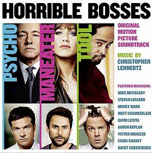 Саундтрек/Soundtrack Horrible Bosses | Christopher Lennertz (2011) Несносные боссы | Кристофер Леннертц