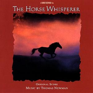 Саундтрек/Soundtrack The Horse Whisperer | Thomas Newman (1998) Заклинатель лошадей | Томас Ньюман