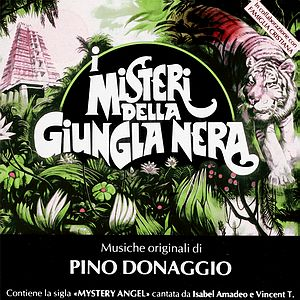 Саундтрек/Soundtrack I misteri della giungla nera (The Mysteries of the Dark Jungle) (TV Mini-Series) | Pino Donaggio (1991) Тайны тёмных джунглей (мини-сериал)