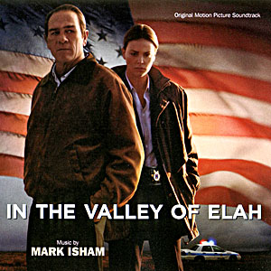 Саундтрек/Soundtrack In the Valley of Elah | Mark Isham (2007) В долине Эла | Марк Айшэм
