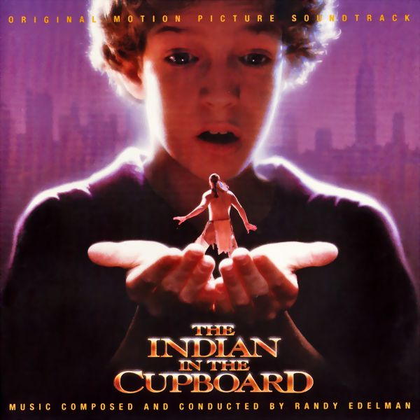Саундтрек/Soundtrack Indian in the Cupboard, The | Randy Edelman (1995) Индеец в шкафу | Рэнди Эдельман