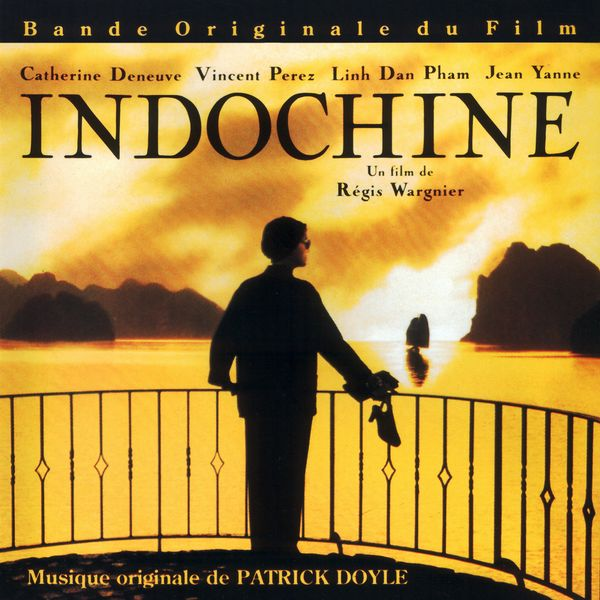 Саундтрек/Soundtrack Indochine | Patrick Doyle (1992)  Индокитай | Патрик Дойль
