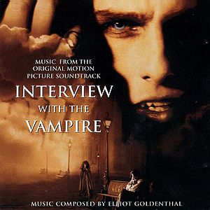 Саундтрек/Soundtrack  Interview with the Vampire | Elliot Goldenthal (1994) Интервью с вампиром | Эллиот Голдентал