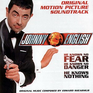 Саундтрек/Soundtrack Johnny English | Hans Zimmer, Edward Shearmur (2003) Агент Джонни Инглиш | Ганс Цимер, Эдвард Ширмер