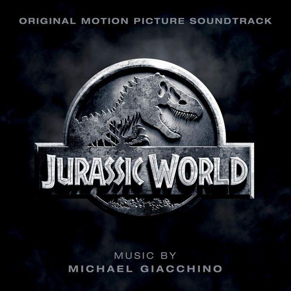Саундтрек/Soundtrack Soundtrack | Jurassic World | Michael Giacchino (2015) Мир Юрского периода | Майкл Гьяччино
