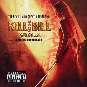 Саундтрек/Soundtrack Kill Bill: Vol. 2 (2004) Убить Билла 2
