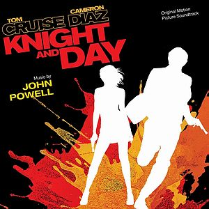Саундтрек/Soundtrack Knight And Day | John Powell (2010) Рыцарь дня | Джон Пауэлл