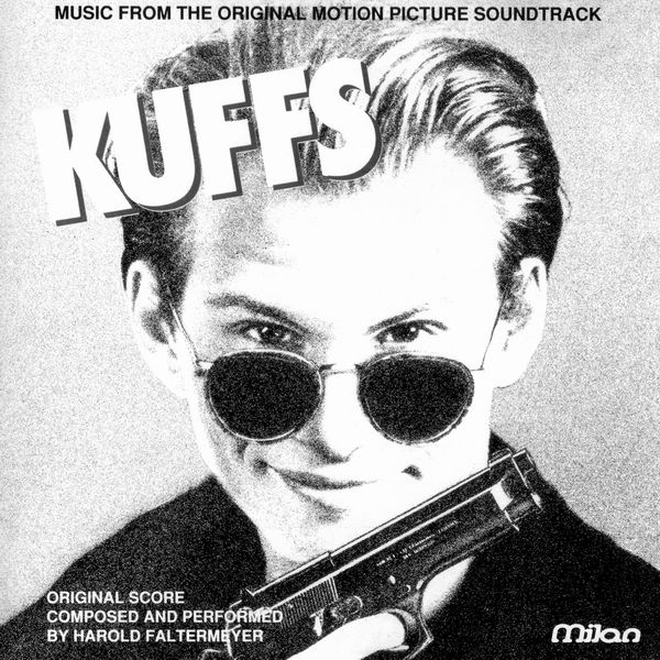 Саундтрек/Soundtrack Soundtrack | Kuffs | Harold Faltermeyer (1992) Каффс | Харолд Фальтермейер