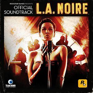 Саундтрек/Soundtrack L.A. Noire | Andrew Hale, Simon Hale, Fly (2011)  L.A. Noire | Эндрю Хэйл, Саймон Хейл, Флай