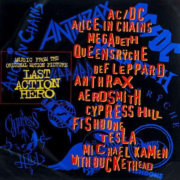 Саундтрек/Soundtrack Last Action Hero (Music Fron The Original Motion Picture)   Various Artists (1993) Последний киногерой